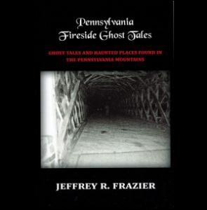 Pennsylvania Fireside Ghost Tales
