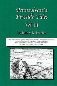 PA Fireside Tales - Volume 3