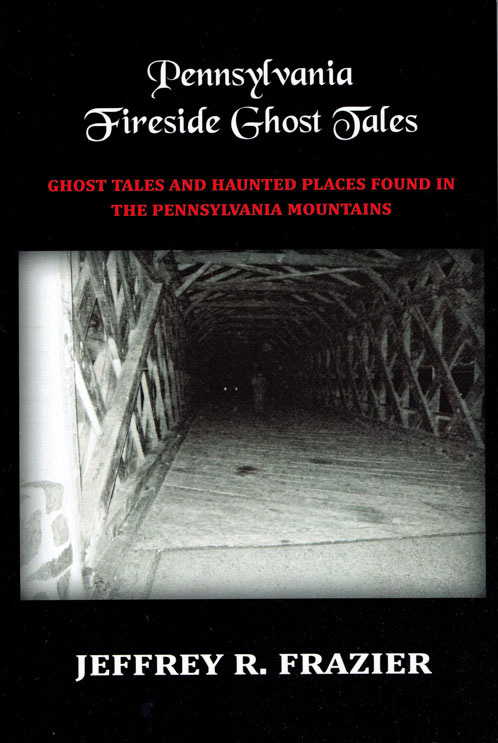 Pennsylvania Fireside Ghost Tales